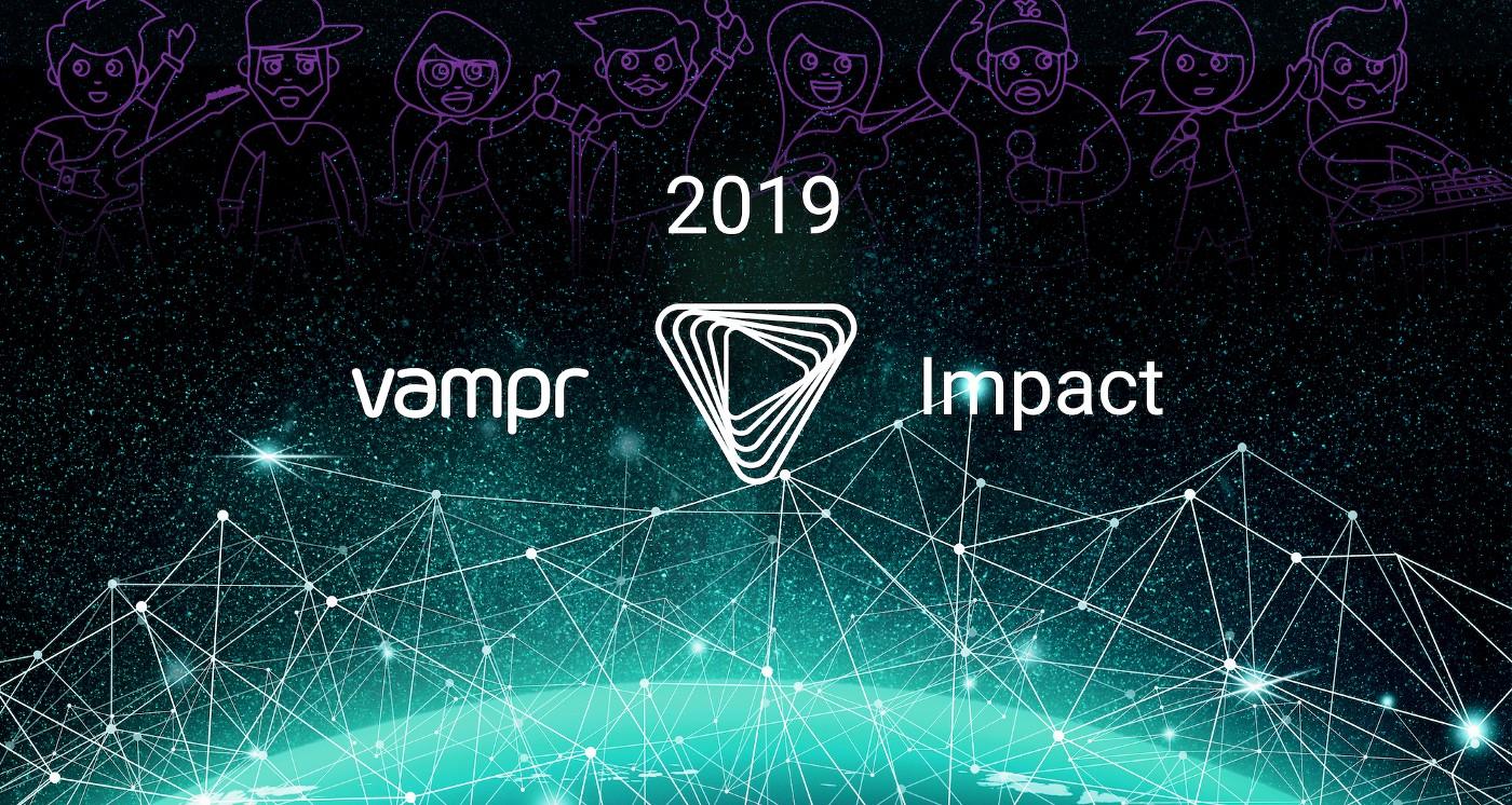 Vampr Impact in 2019